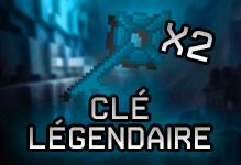Clé Légendaire x2